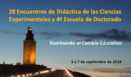 Actas XXVIII Encuentros de Didáctica de las Ciencias Experimentales: Iluminando el cambio educativo