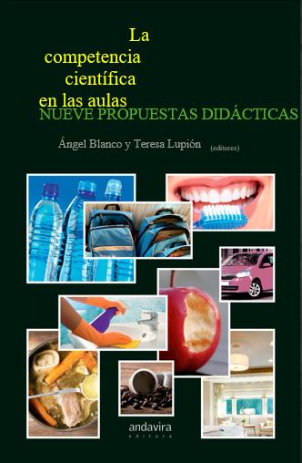 Publicación del libro: La competencia científica en las aulas. Nueve propuestas didácticas